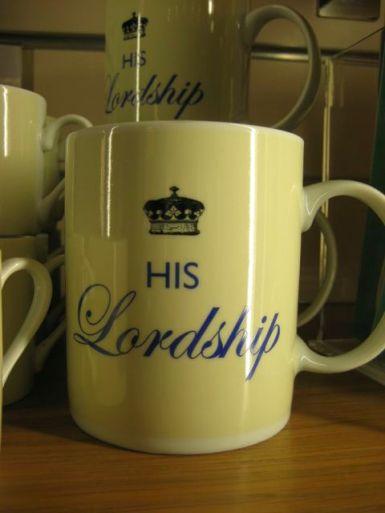 Mug His Lordship